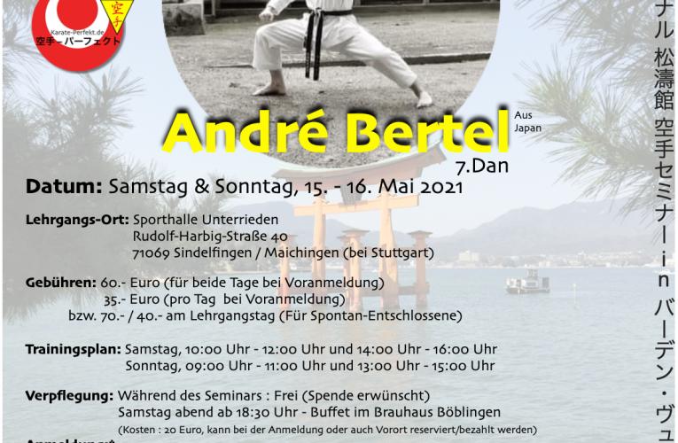 André Bertel im Mai 2021 (15. & 16. Mai 2021)